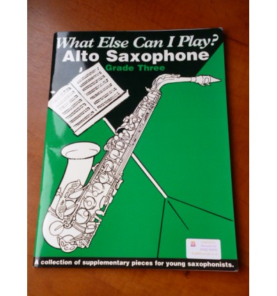 Making The Grade & What Else Can I Play? Grade 3 - Alto Saxophone